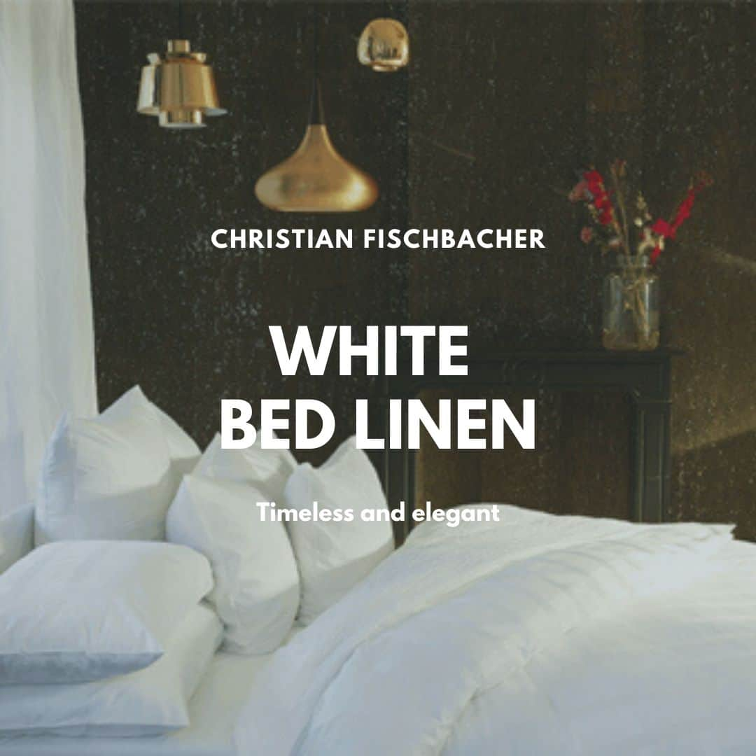white bed linen from Christian Fischbacher