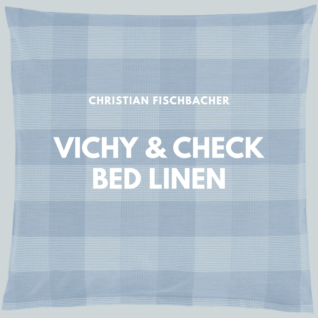 vichy and check bed linen from Christian Fischbacher